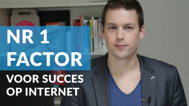nr1 factor succes op internet